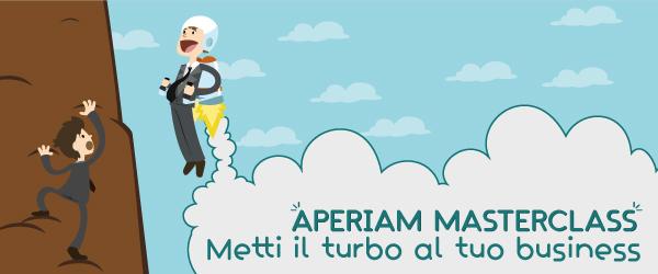 Aperiam Masterclass: metti il turbo al tuo business