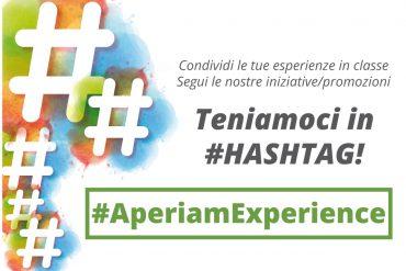 teniamoci in hashtag #aperiamexperience