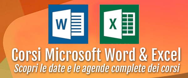 Corsi Microsoft Word e Excel