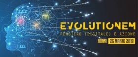"""Evento """"Evolutionem - Pensiero (Digitale) e Azione"""