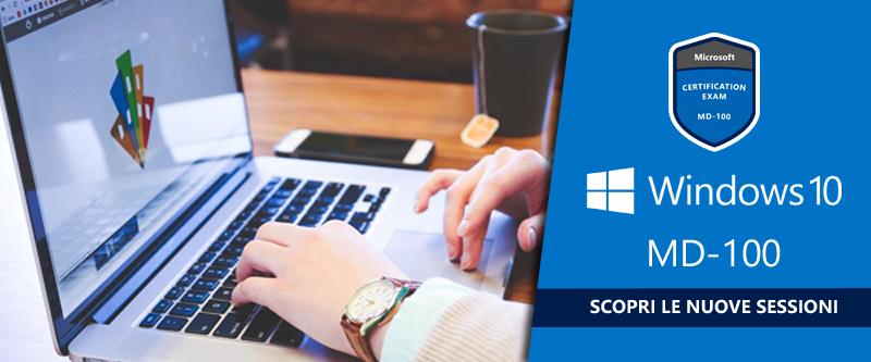 Corsi ufficiali Microsoft: MD100 – Windows 10