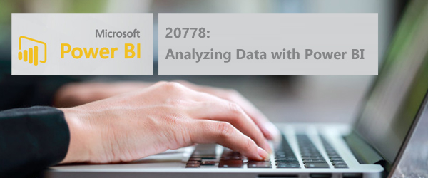 20778: Analyzing Data with Power BI