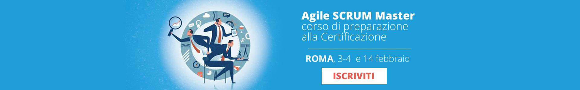 Corso Agile Scrum Master - Febbraio 2020 - Roma