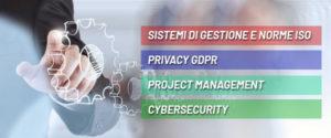 Sistemi di Gestione ISO e Privacy,  Project Management e Cybersecurity