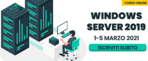 Corso online Windows Server 2019: 1-5 marzo 2021