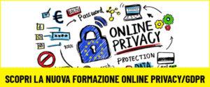 Nuova formazione online Privacy/GDPR